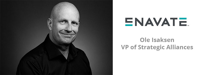 Welcome Ole Isaksen, ENAVATE's new Vice President of Strategic Alliances